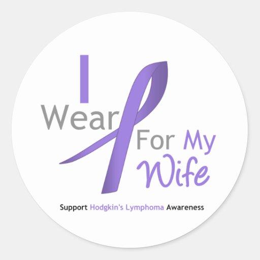 Hodgkin's Lymphoma I Wear Violet Ribbon For Wife Round Sticker