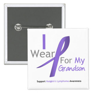 Hodgkin's Lymphoma I Wear Violet Ribbon Grandson 2 Inch Square Button