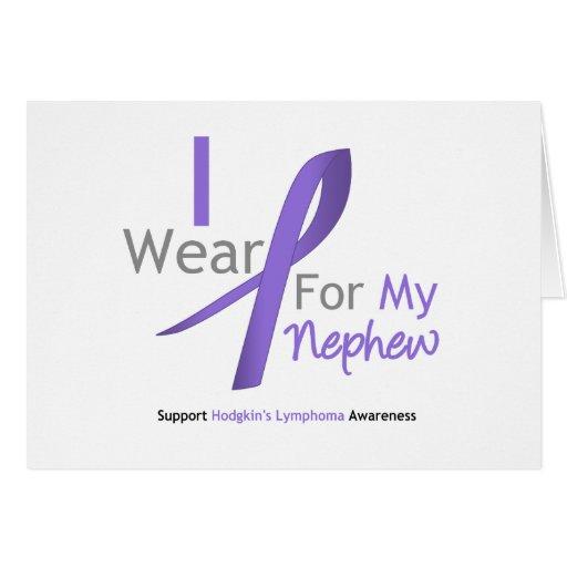 Hodgkin's Lymphoma I Wear Violet Ribbon  Nephew Card
