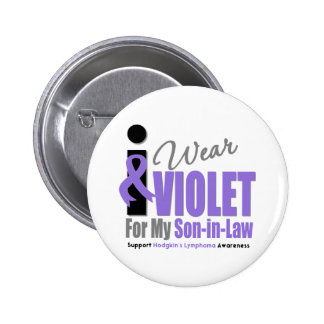 Hodgkins Lymphoma I Wear Violet Ribbon Son-in-Law 2 Inch Round Button