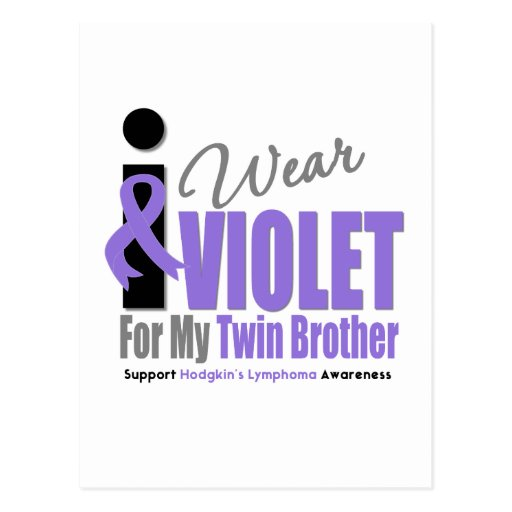 Hodgkins Lymphoma I Wear Violet Ribbon TwinBrothe Post Card