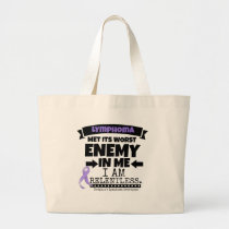 Hodgkin's Lymphoma Met Its Worst Enemy in Me Large Tote Bag