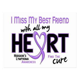 Hodgkins Lymphoma Miss With All My Heart Best Frie Postcard