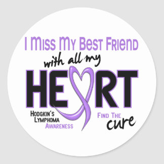 Hodgkins Lymphoma Miss With All My Heart Best Frie Sticker