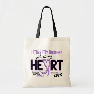 Hodgkins Lymphoma Miss With All My Heart Brother Budget Tote Bag