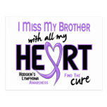 Hodgkins Lymphoma Miss With All My Heart Brother Postcard
