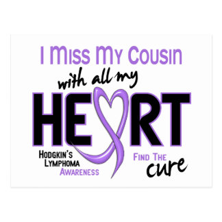 Hodgkins Lymphoma Miss With All My Heart Cousin Postcard