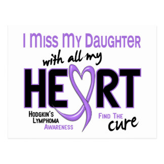 Hodgkins Lymphoma Miss With All My Heart Daughter Postcard