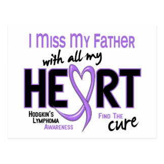 Hodgkins Lymphoma Miss With All My Heart Father Postcard