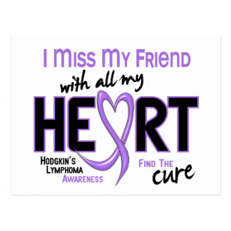 Hodgkins Lymphoma Miss With All My Heart Friend Postcard
