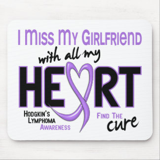 Hodgkins Lymphoma Miss With All My Heart Girlfrien Mousepad