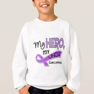 Hodgkin's Lymphoma MY HERO MY UNCLE 42 Sweatshirt