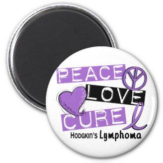 Hodgkin's Lymphoma PEACE LOVE CURE 1 Magnet