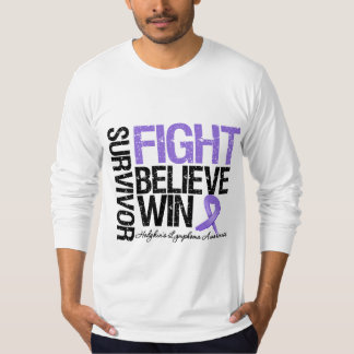 Hodgkins Lymphoma Survivor Fight Believe Win Motto T Shirts