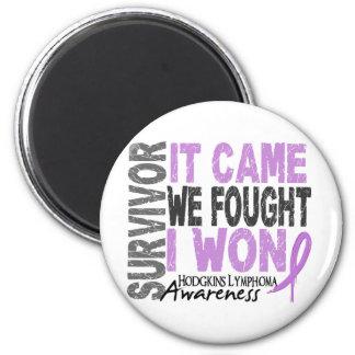 Hodgkins Lymphoma Survivor It Came We Fought I Won 2 Inch Round Magnet