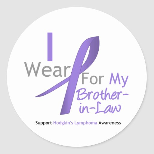 Hodgkin's Lymphoma Violet Ribbon Brother-in-Law Round Stickers
