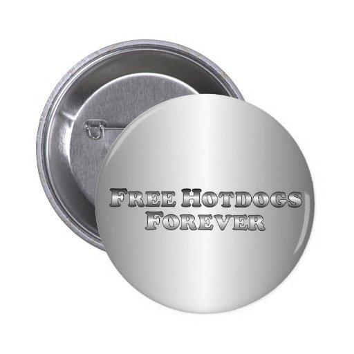 Hodogs libre para siempre - básico pin