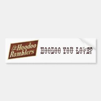 Hodoo Ramblers Bumper Sticker