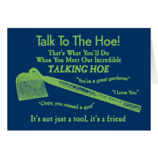 Hoe Greeting Card