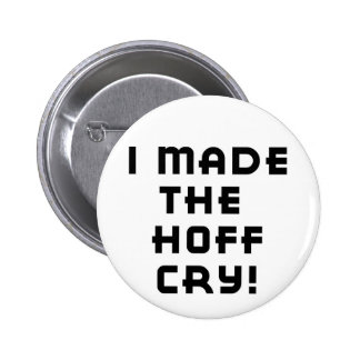 Hoff Cry Button