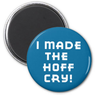 Hoff Cry Dark Magnet