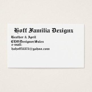 Hoff Familia Dezignz , Heather & April, CEO/Des... Business Card