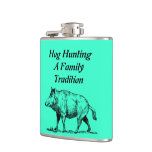 Hog Hunting A Family Tradition Flasks