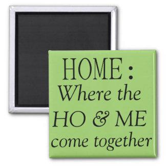 Hogar: donde ho y viene junto imanes para frigoríficos