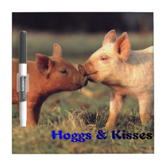 Hoggs & Kisses Dry Erase Board