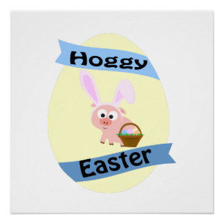 ¡Hoggy Pascua! Perfect Poster