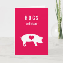 Hogs and Kisses Valentine with Pig on Deep Pink Holiday Card
