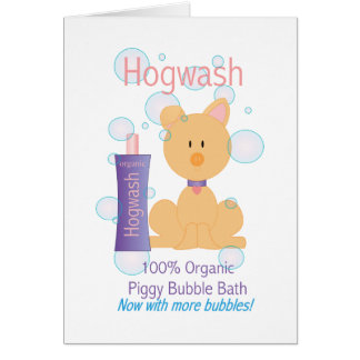 Hogwash Greeting Card