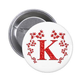 Hojas del rojo de la letra K del monograma Pin Redondo 5 Cm
