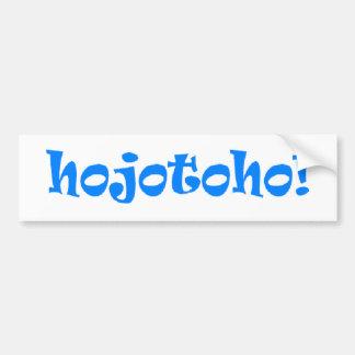 ¡Hojotoho! Etiqueta De Parachoque