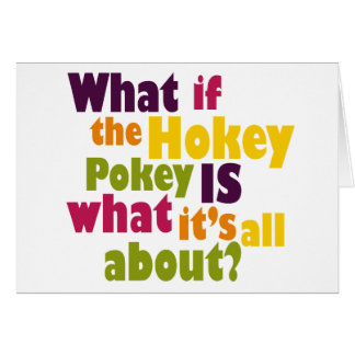 Hokey Pokey Card