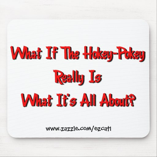 Hokey-Pokey Mouse Pad