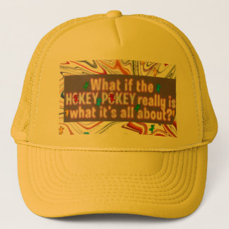 hokey pokey trucker hat