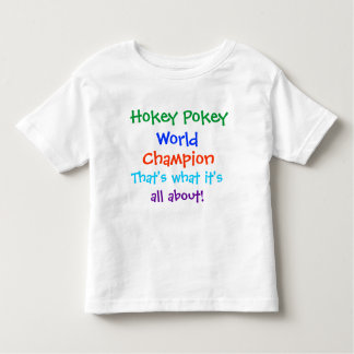 Hokey Pokey World Champion T-Shirt