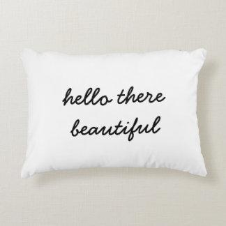 Hola allí almohada hermosa