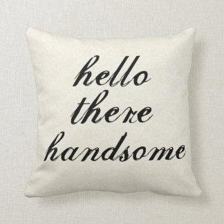 Hola allí almohadas hermosas