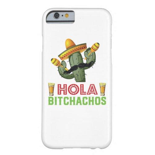 Hola Bitchachos Cactus Cinco De Mayo Fiesta Party Phone Case
