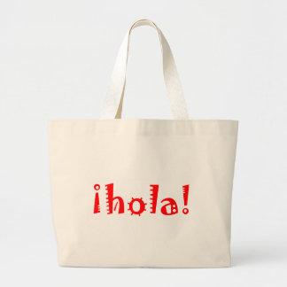 Hola Bolsa Tela Grande