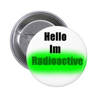 Hola botón radiactivo Im Pins