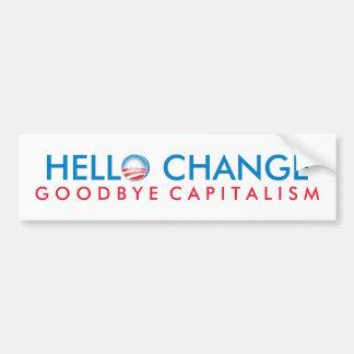 Hola capitalismo del cambio adiós pegatina para auto