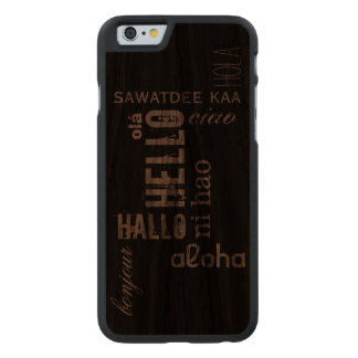 """Hola"" caso de madera multilingüe Funda De iPhone 6 Carved® De Nogal"