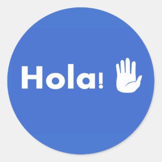Hola Classic Round Sticker