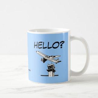 ¿HOLA? - Controlador aéreo Taza De Café