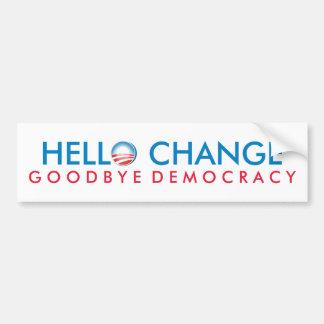 Hola democracia del cambio adiós pegatina para auto