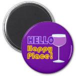 Hola diseño feliz de la copa de vino del lugar imán redondo 5 cm
