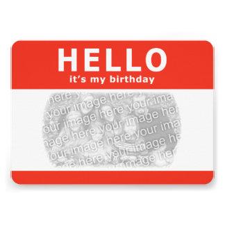"""¡hola, es mi cumpleaños! nametag invitación 5"""" x 7"""""""
